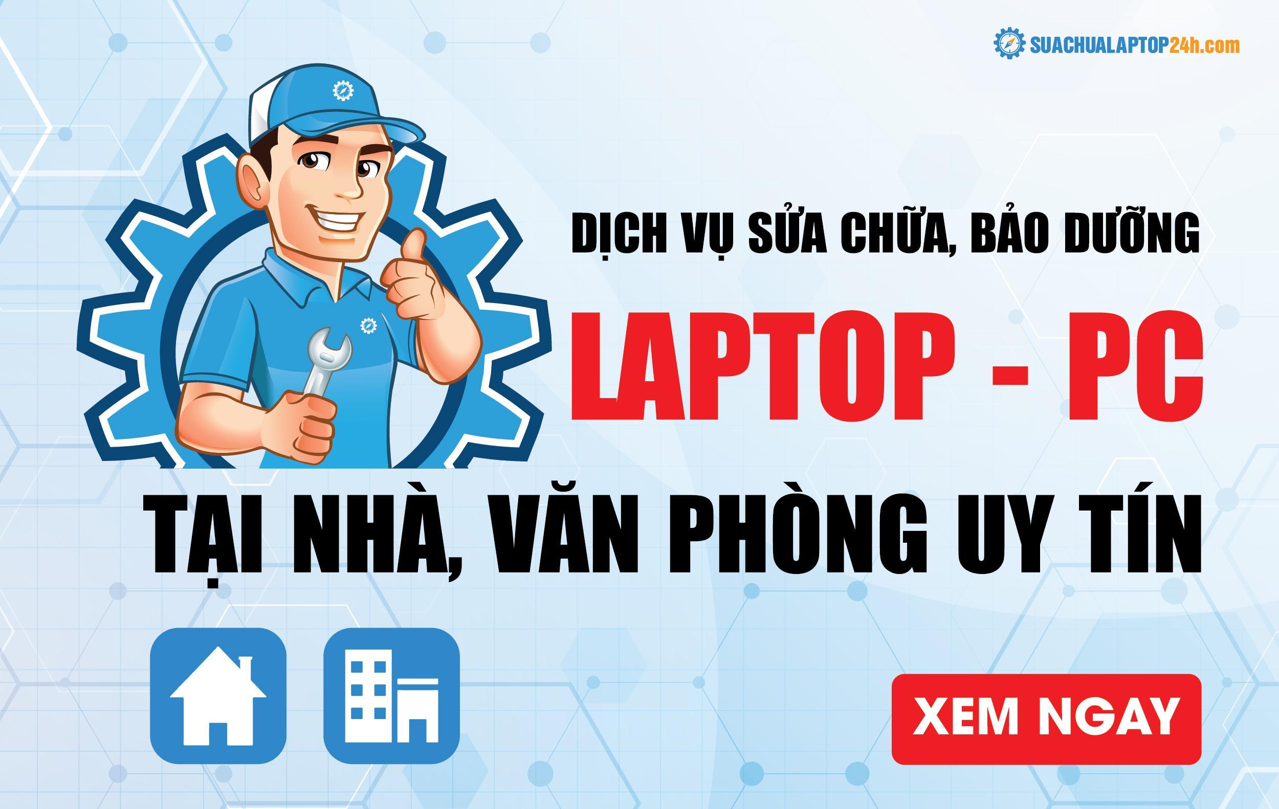 sửa laptop tại nhà và văn phòng